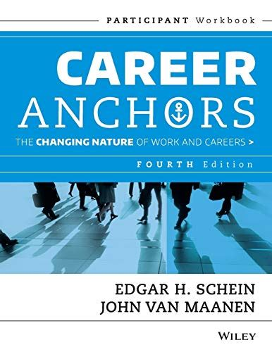 Career Anchors The Changing Nature Of Work Careers Participant Workbook 4th Edition