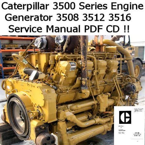 Caterpillar 3500 3508 3512 3516 Engines Operators Service Manual ...