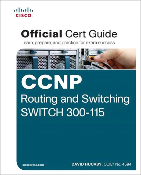 Ccnp Routing And Switching Switch 300 115 Official Cert Guide ...