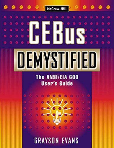 Cebus Demystified The Ansi Eia 600 User S Guide Evans Grayson (ePUB