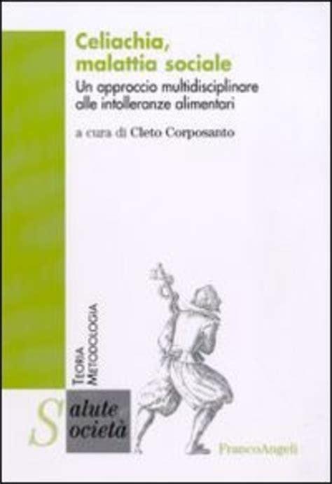 Celiachia Malattia Sociale Un Approccio Multidisciplinare Alle ...