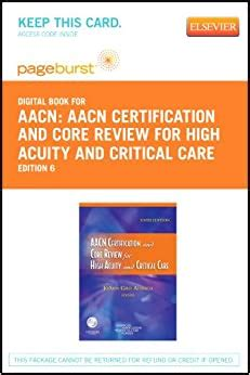 Certification And Core Review For High Acuity And Critical Care Elsevier Ebook On Vitalsource Retail Access Card 7e