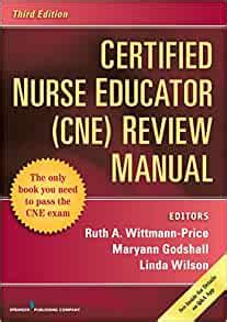 Certified Nurse Educator CNE Review Manual Third Edition
