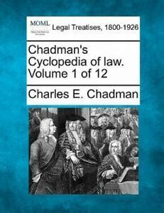 Chadmans Cyclopedia Of Law Volume 1 Of 12