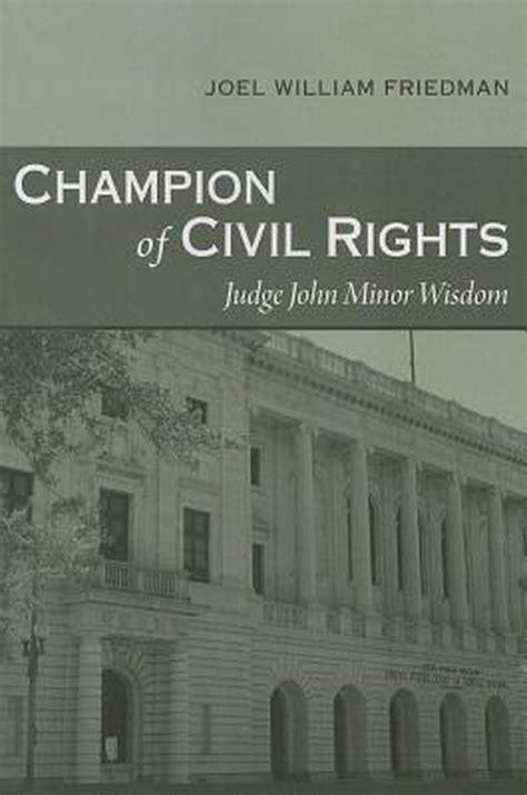 champion of civil rights friedman joel william