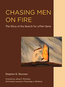Chasing Men On Fire The Story Of The Search For A Pain Gene Mit Press