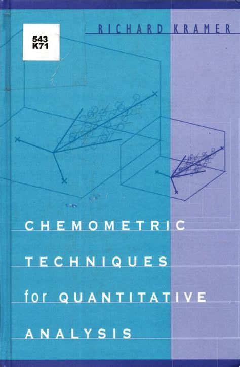 Chemometric Techniques For Quantitative Analysis Kramer Richard ...