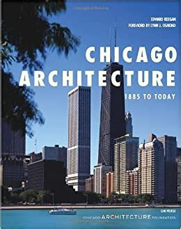 Chicago Architecture 1885 To Today Universe Architecture Series