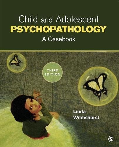 Child And Adolescent Psychopathology A Casebook 3rd Edition