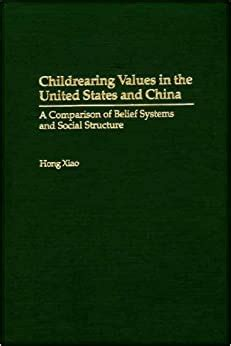 Childrearing Values In The United States And China A Comparison Of ...