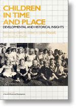 Children In Time And Place Developmental And Historical Insights Cambridge Studies In Social And Emotional Development