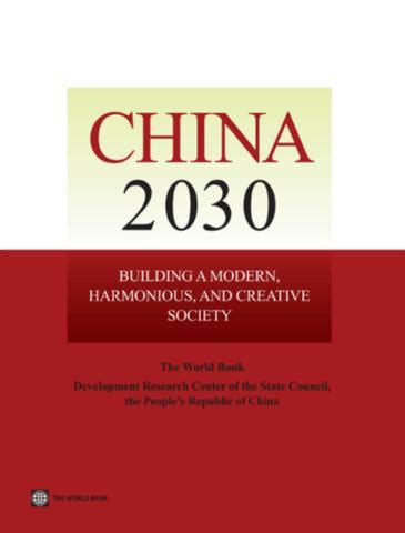 China 2030 Building A Modern Harmonious And Creative Society
