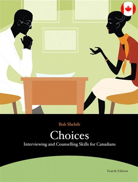 Choices Interviewing And Counselling Skills For Canadians 3rd Edition