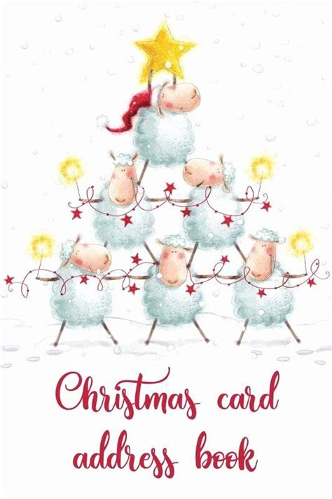 Christmas Card Address Book An Address Book And Tracker For The Christmas Cards You Send And Receive 10 Year Tracker Festive Sheep Cover Christmas Notebooks