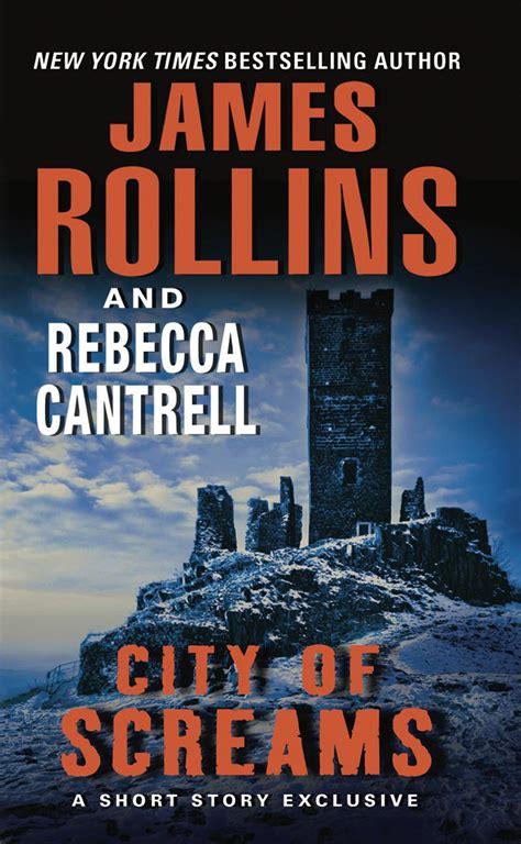 City Of Screams Rollins James Cantrell Rebecca (ePUB/PDF)