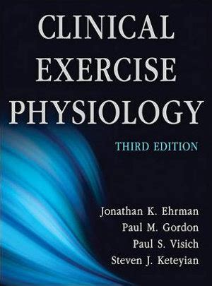 Clinical Exercise Physiology3rd Edition