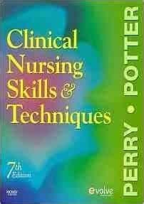 Clinical Nursing Skills And Techniques E Book