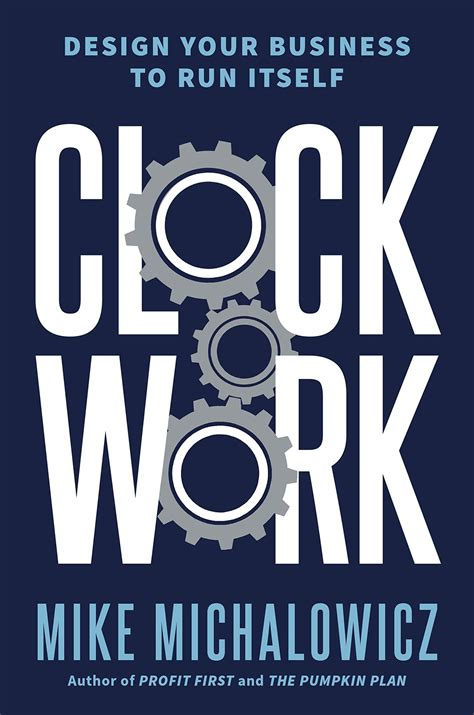 Clockwork Design Your Business To Run Itself