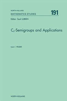 Co Semigroups And Applications Vrabie Ioan I (ePUB/PDF) Free