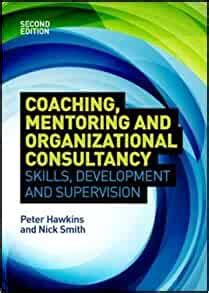 Coaching Mentoring And Organizational Consultancy Supervision And Development