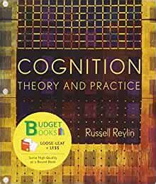 Cognition Theory And Practice Loose Leaf