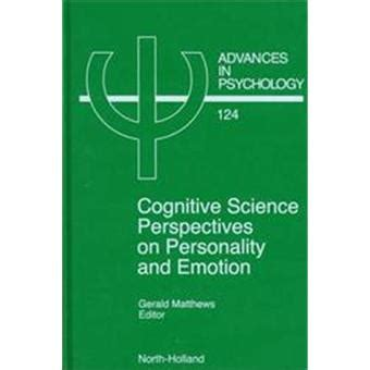 Cognitive Science Perspectives On Personality And Emotion Matthews G