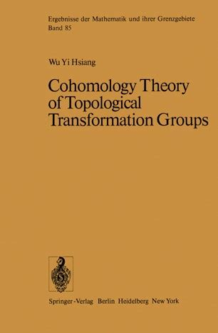 Cohomology Theory Of Topological Transformation Groups Hsiang W Y