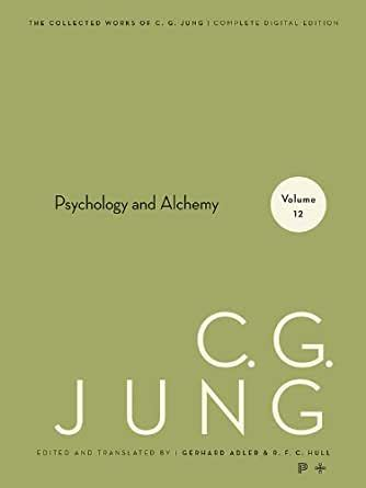 Collected Works Of CG Jung Volume 12 Psychology And Alchemy