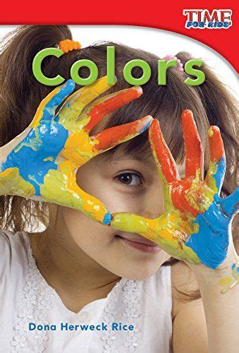 Colors Time For Kids Nonfiction Readers