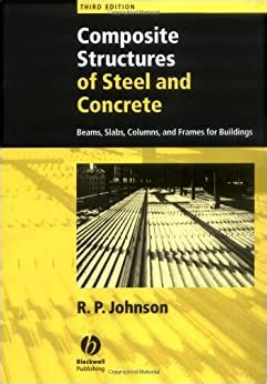 Composite Structures Of Steel And Concrete Beams Slabs Columns And Frames For Buildings