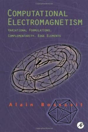 Computational Electromagnetism Mayergoyz Isaak D Bossavit Alain