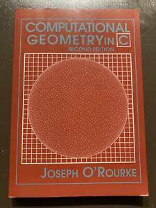 Computational Geometry In C Orourke Joseph | Pdf/ePub Library