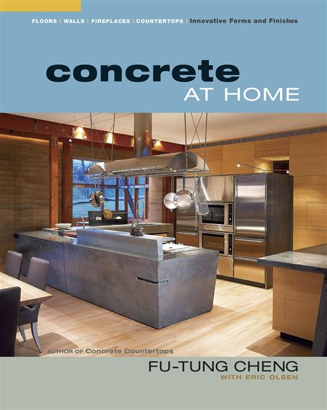 Concrete At Home Innovative Forms And Finishes