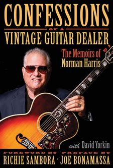 Confessions Of A Vintage Guitar Dealer The Memoirs Of Norman Harris