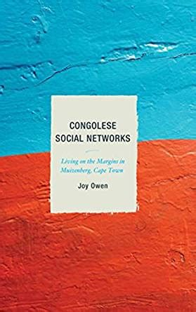 Congolese Social Networks Living On The Margins In Muizenberg Cape Town English Edition