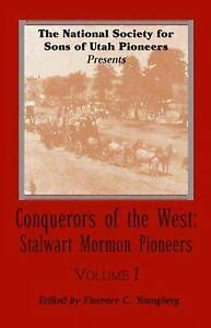 Conquerors Of The West Stalwart Mormon Pioneers (ePUB/PDF)