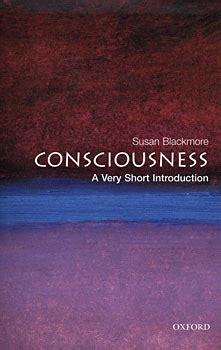 Consciousness A Very Short Introduction Very Short Introductions