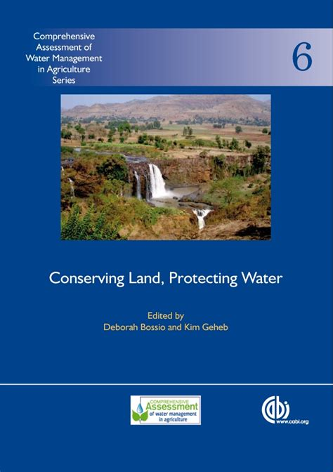 Conserving Land Protecting Water Comprehensive Assessment Of Water Management In Agriculture Series