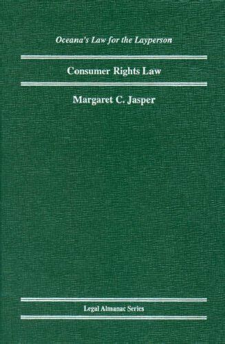 Consumer Rights Law Legal Almanac Series