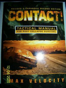 Contact A Tactical Manual For Post Collapse Survival