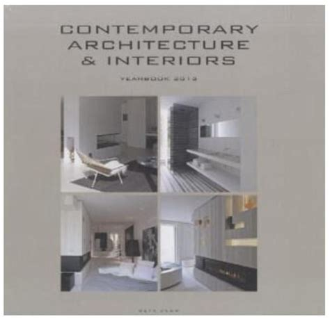 Contemporary Architecture Interiors Yearbook 2014