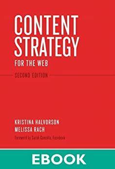 Content Strategy For The Web Content Strategy Web P2 Voices That Matter English Edition
