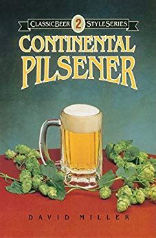 Continental Pilsener Classic Beer Style Series Book 2 English Edition