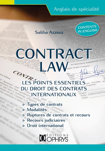 Contract Law Les Points Essentiels Du Droit Des Contrats Internationaux