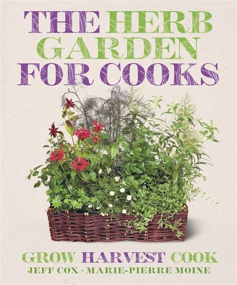 Cooks Herb Garden By Jeff Cox Marie Pierre Moine (ePUB/PDF)