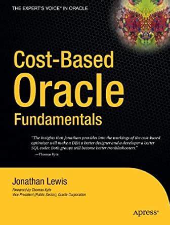 Cost Based Oracle Fundamentals Lewis Jonathan (ePUB/PDF) Free