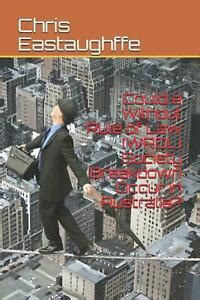 Could A Without Rule Of Law Wrol Society Breakdown Occur In Australia