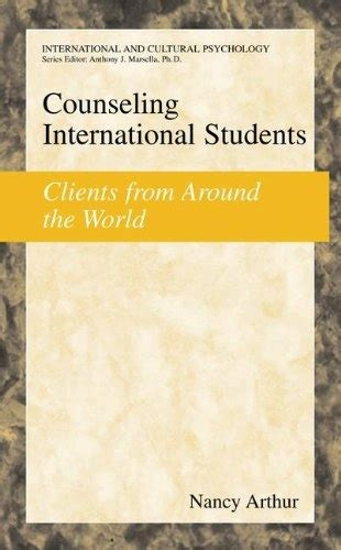 Counseling International Students Clients From Around The World International And Cultural Psychology