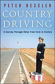 Country Driving A Journey Through China From Farm To Factory