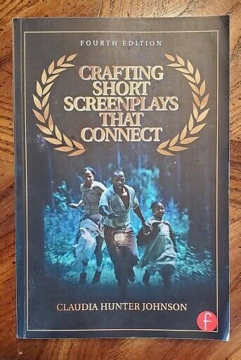 Crafting Short Screenplays That Connect Johnson Claudia H